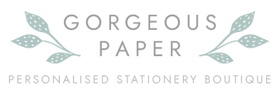 Gorgeous Paper - Personalised Stationery Boutique